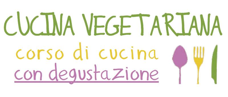 Cucina vegetariana corso di cucina